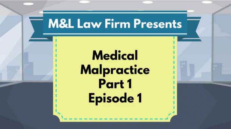 Medical Malpractice – EP 1