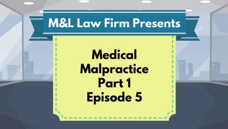 Medical Malpractice – EP 5