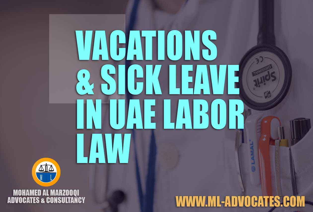 Vacations The Sick Leave in UAE Labor Law