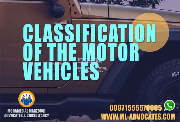 Classification of the Motor Vehicles in the UAE Law Abu Dhabi Lawyer