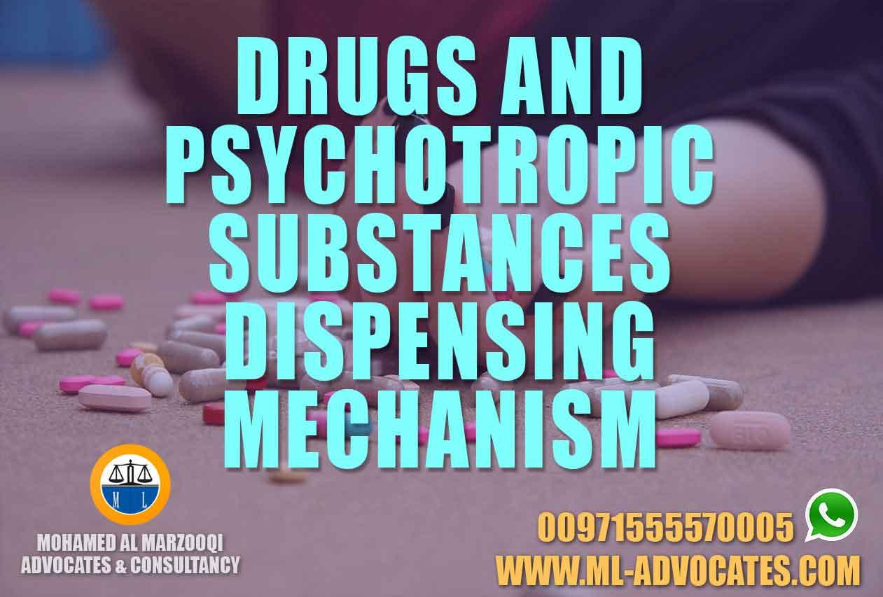 DRUGS-AND-PSYCHOTROPIC-SUBSTANCES-DISPENSING-MECHANISM