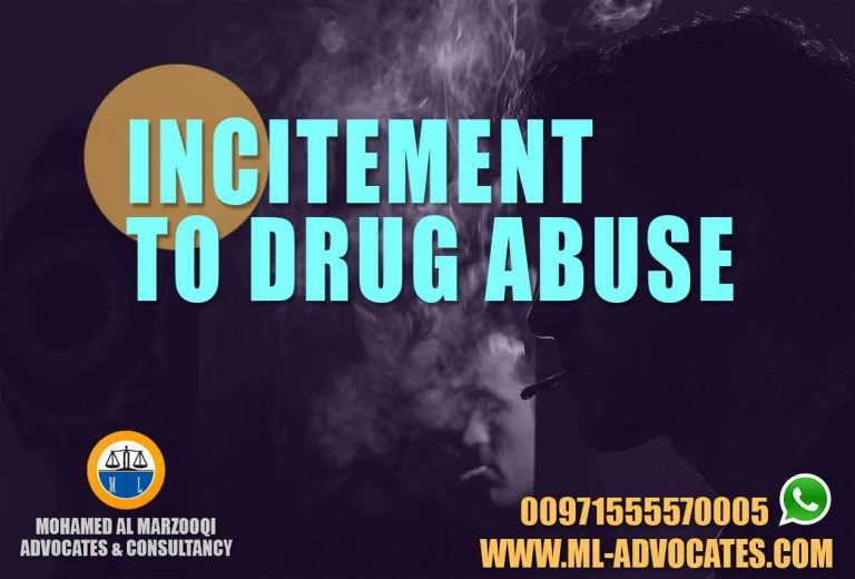 Incitement to Drug Abuse Abu Dhabi Lawyer Dubai UAE Lawyers