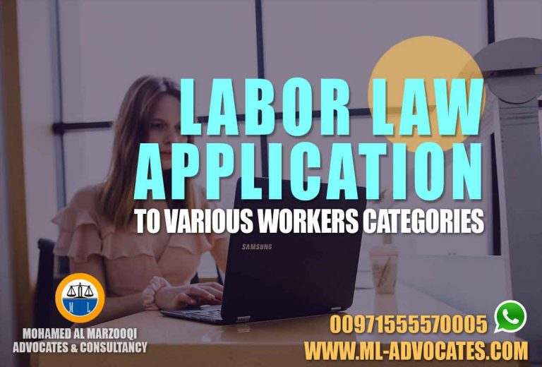 Labor Law Application various workers categories Abu Dhabi Dubai UAE Lawyers