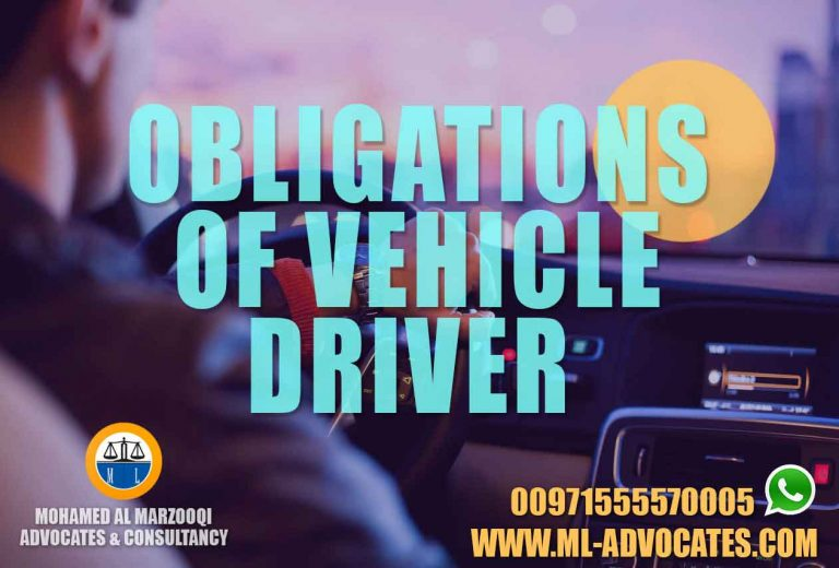 Obligations of vehicle driver Lawyer Abu Dhabi Dubai UAE