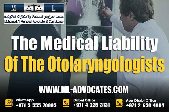 The Medical Liability Of The Otolaryngologists - UAE